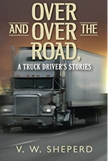 Spirit of the Road: The Life of an American Trucker   and