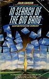 In Search of the Big Bang, John Gribbin, 0553342584