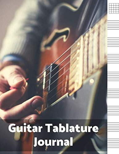 - Guitar Tablature Journal: Blank Sheet Music For Guitar, Music Manuscript Paper, 6 String Chord, Staff and Title Music Paper For Guitar Players, ... and Students Notes (100 Pages 8.5 x 11 )