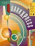 The Quark XPress Book by David Blatner (1995-01-25)