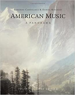American Music: A Panorama, Concise Edition by Lorenzo Candelaria (2011-01-01)