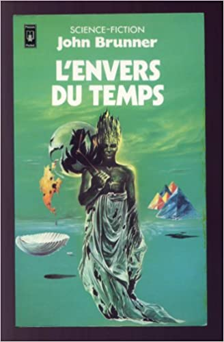 John BRUNNER - L'envers du temps sur Bookys
