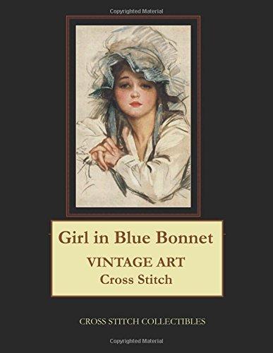 Girl in Blue Bonnet: Vintage Art Cross Stitch Pattern pdf