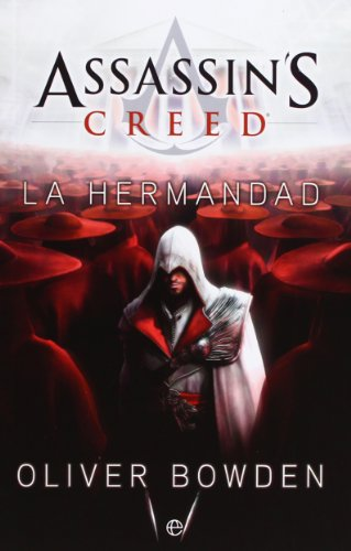 Descargar Libro Assassin's Creed. La Hermandad Oliver Bowden