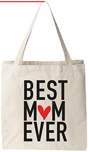 Best Mom Ever - Natural Cotton Canvas 12 Oz Reusable Tote Bag (11