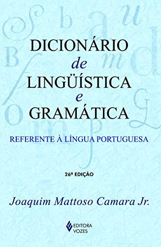 Dicionário de linguística e gramática: Referente à língua portuguesa