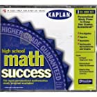 High School Math Success – Kaplan. Pre-Algebra, Algebra, Geometry, Multimedia Spreadsheets and Graphs. CD-ROM
