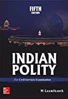 Indian Polity for Civil Services Examinations, 5th Edition Front Cover