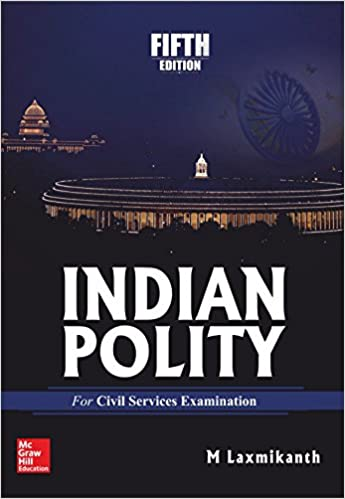 Indian Constitution: Inian Polity M Laxmikanth