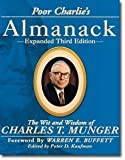img - for Poor Charlie's Almanack: The Wit and Wisdom of Charles T. Munger, Expanded Third Edition book / textbook / text book