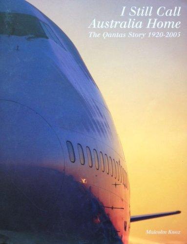 i-still-call-australia-home-the-qantas-story-1920-2005