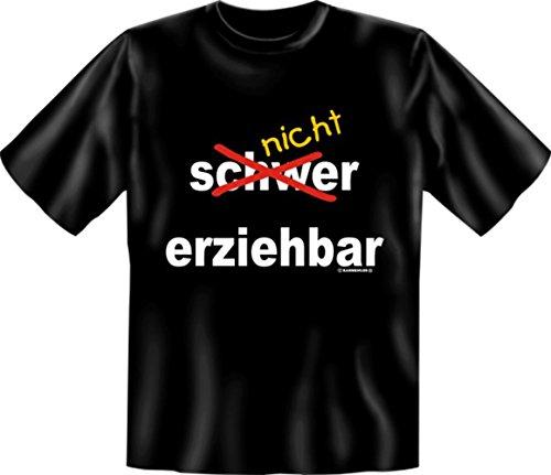 T-Shirt - Nicht erziehbar - Lustiges Sprüche Shirt als Geschenk für Leute mit Humor