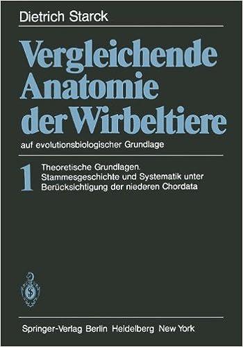 Vergleichende Anatomie der Wirbeltiere auf evolutionsbiologischer ...