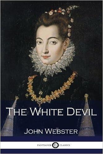 Resultado de imagem para The White Devil John Webster