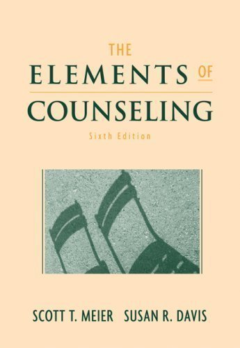 By Scott T. Meier, Susan R. Davis: The Elements of Counseling Sixth (6th) Edition