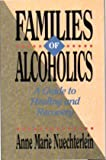 Families of Alcoholics, Anne M. Nuechterlein, 0806626151