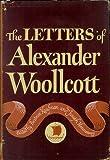 The Letters of Alexander Woollcott, Alexander Woollcott, 0837161991