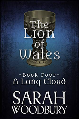 A Long Cloud (The Lion of Wales Book 4)