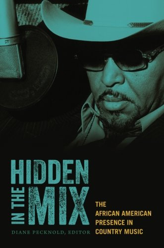 Search : Hidden in the Mix: The African American Presence in Country Music