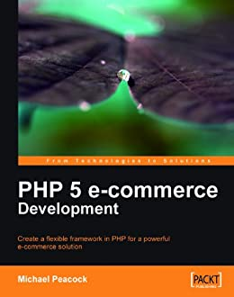 PHP 5 e-commerce Development by [Peacock, Michael]