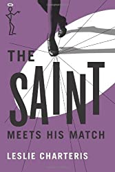 The Saint Meets his Match (The Saint Series)