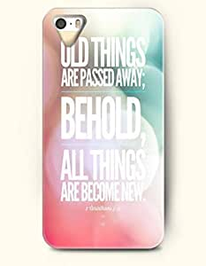 iPhone 5 5S Hard Case (iPhone 5C Excluded) **NEW** Case with Design Old Things Are Passed Away; Behold, All Things... by supermalls BY BYC DESIGNS
