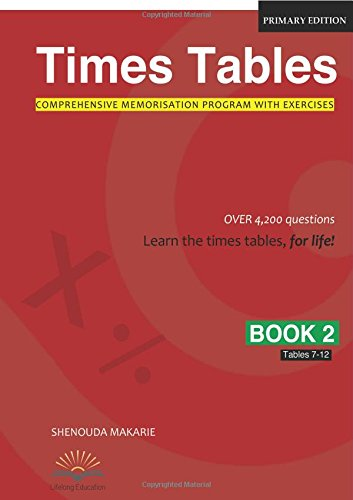 Times Tables (Book 2): Comprehensive Memorisation Program with Exercises Tables 7-12 PDF