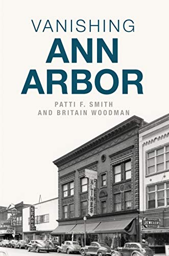 Vanishing Ann Arbor (Lost)