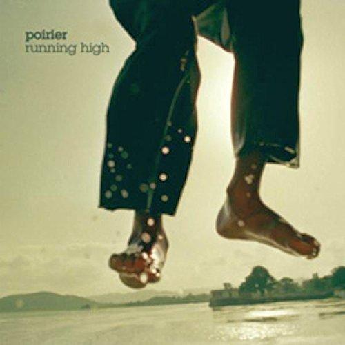 Running High by Poirier (2010-05-04)