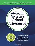 Merriam-Webster's School Thesaurus, Newest Edition, (The Authoritative High School Thesaurus)