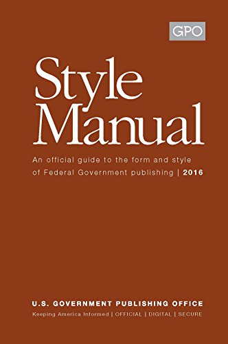 U.S. Government Printing Office Style Manual: 2016 Edition