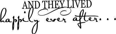 And They Lived Happily Ever After - Romance and love Inspirational Vinyl Wall Sticker Decal For Home Decor or Weddings, 20-inch x 6-inch