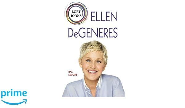 ELLEN DEGENERES (LGBT Icons): Amazon.es: Rae Simons: Libros en idiomas extranjeros