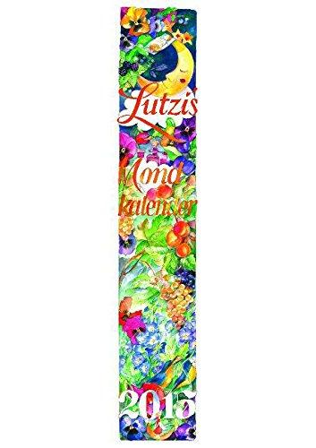 Lutzi's Mondkalender 2015, lang