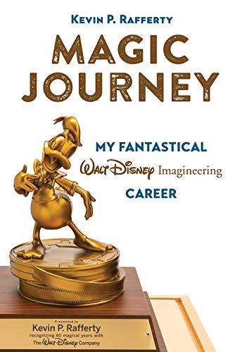Magic Journey: My Fantastical Walt Disney Imagineering - Magic Disney
