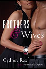 Brothers and Wives: A Novel Kindle Edition