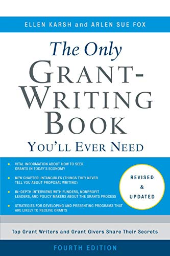 The Only Grant-Writing Book You'll  Ever Need (Writing Fundraising)