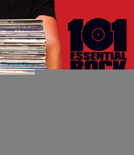 By Jeff Gold 101 Essential Rock (101 Essential Rock)