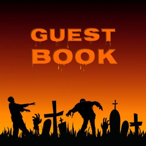 Guest Book: Guestbook for the Halloween Party I Zombie Festival I 100 pages for free design I Softcover -