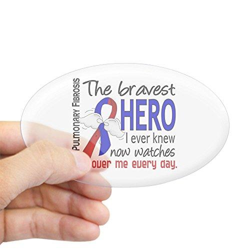 CafePress - Pulmonary Fibrosis Bravest Hero I K - Oval Bumper Sticker, Euro Oval Car Decal
