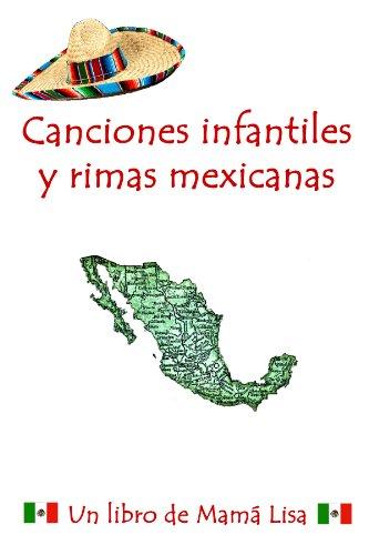 Canciones infantiles y rimas mexicanas.prc (Spanish Edition) by [Yannucci, Lisa