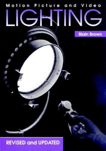 Motion Picture and Video Lighting, Revised Edition