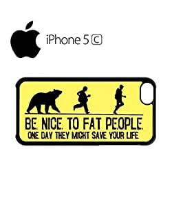 Diy iphone 5 5s case Be Nice to Fat People Mobile Cell Phone Case Cover iPhone 5 5S Black