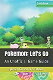 (Special Collector's Edition) Pokemon: Let's Go: An Unofficial Game Guide