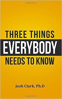 Book Three Things Everybody Needs to Know