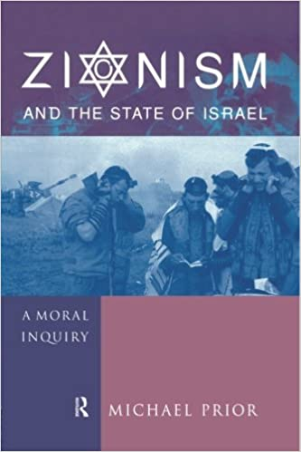 Kostenlose Hörbuch-Downloads online Zionism and the State of Israel: A Moral Inquiry in German PDF by Michael Prior