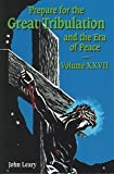 Prepare for the Great Tribulation and the Era of Peace, John Leary, 1579182003