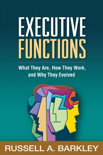 Download Executive Functions: What They Are, How They Work, and Why They Evolved Pdf