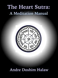 The Heart Sutra: A Meditational Manual