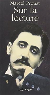 Sur la lecture par Proust